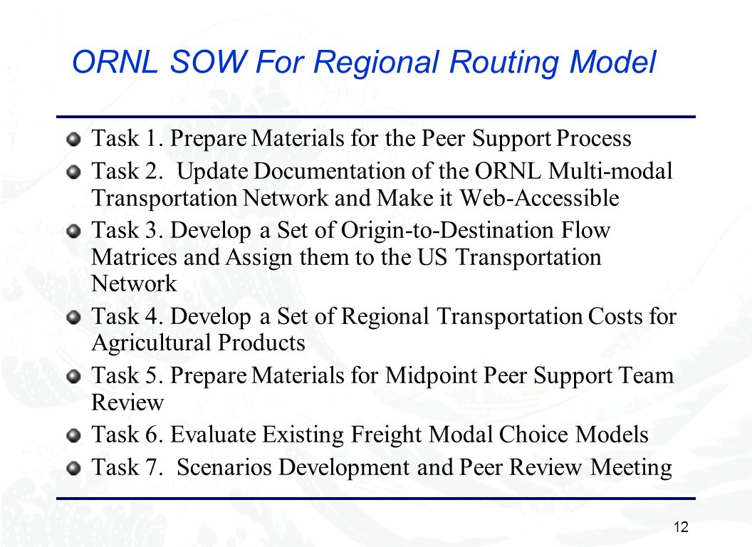 12 ORNL SOW For Regional Routing Model Task 1.