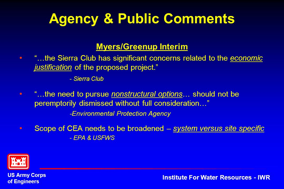 US Army Corps of Engineers Institute For Water Resources - IWR Myers/Greenup Interim …the Sierra Club has significant concerns related to the economic justification of the proposed project.