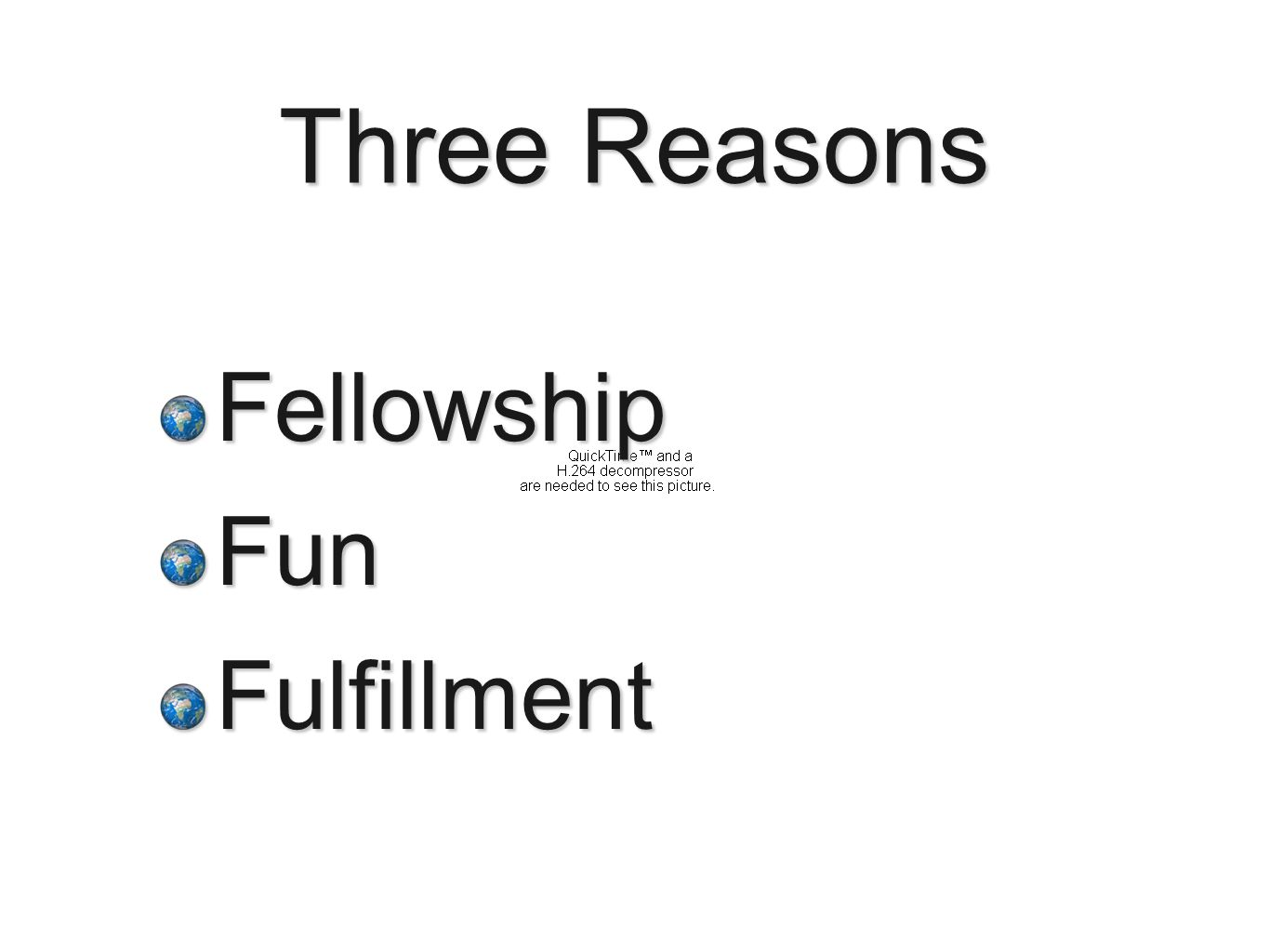 Three Reasons Fellowship Fun Fulfillment