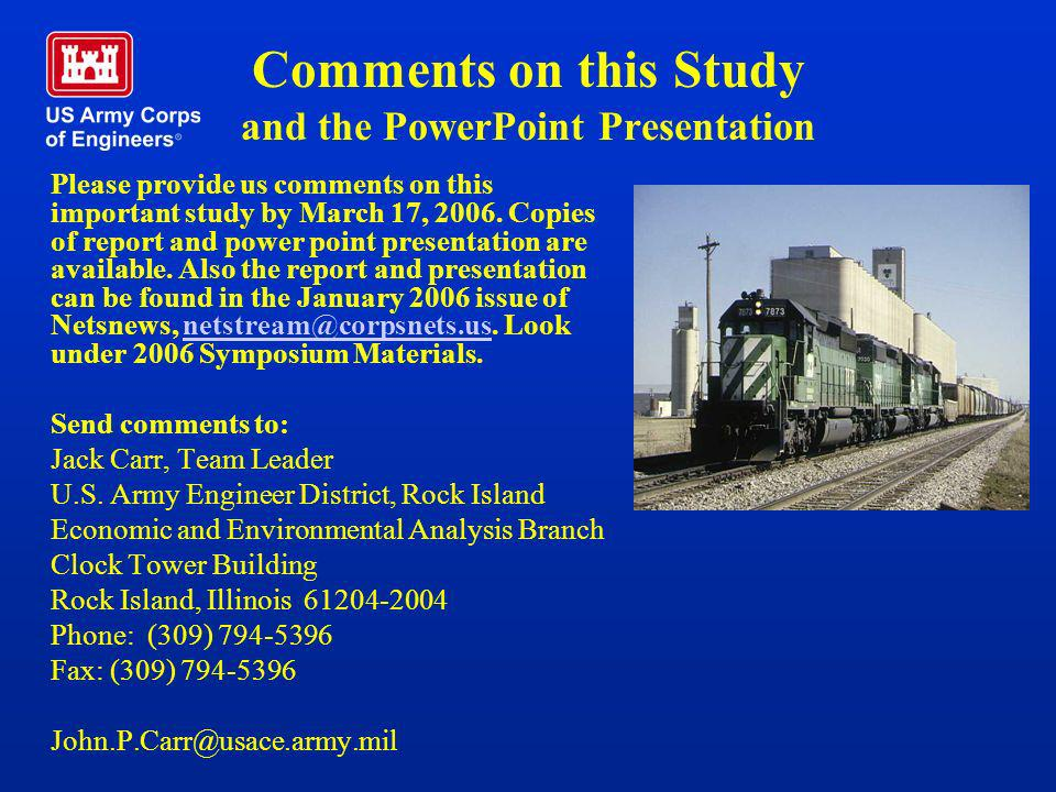 Comments on this Study and the PowerPoint Presentation Please provide us comments on this important study by March 17, 2006. Copies of report and powe