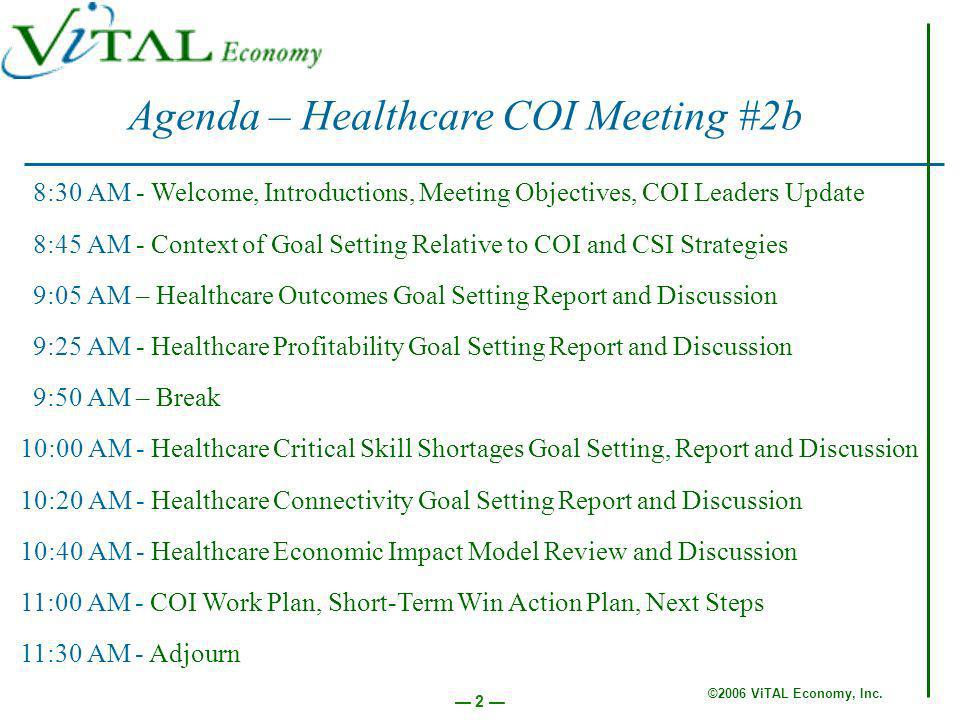 ©2006 ViTAL Economy, Inc. 13 Goal Setting Action Team Reports