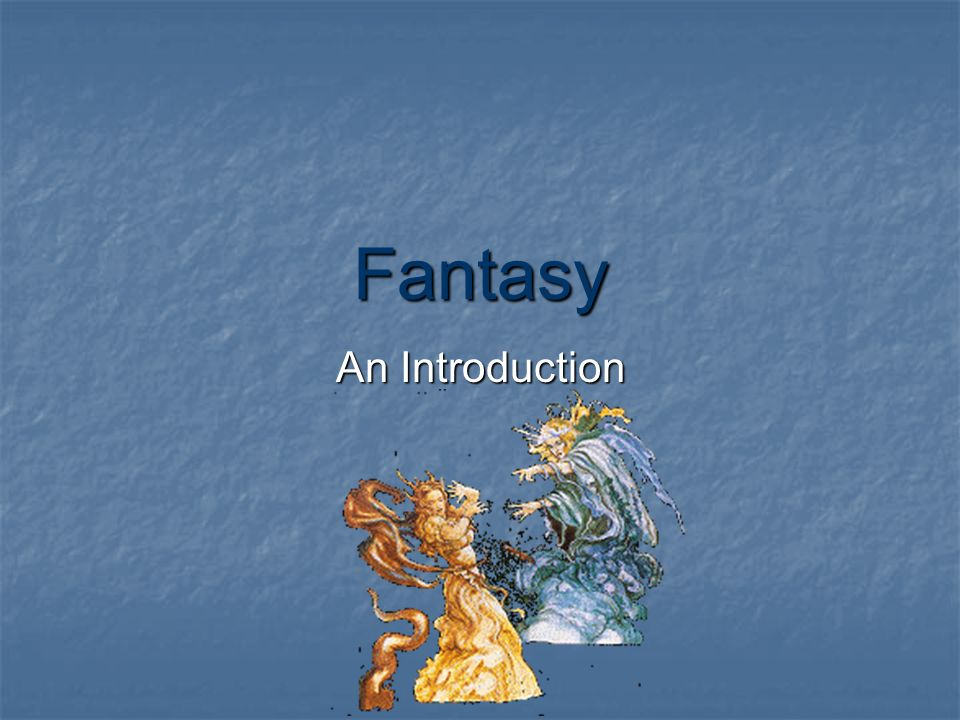 Fantasy An Introduction