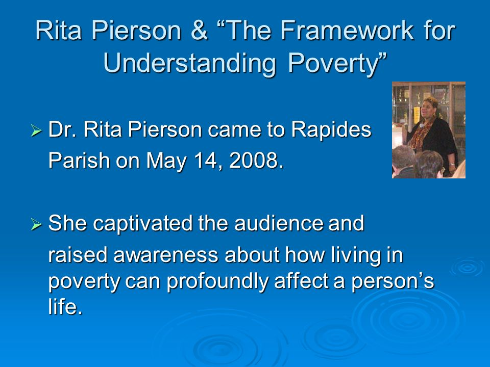 Rita Pierson & The Framework for Understanding Poverty Dr.