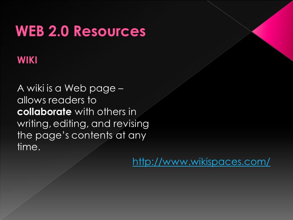 WIKI A wiki is a Web page – allows readers to collaborate with others in writing, editing, and revising the pages contents at any time. http://www.wik