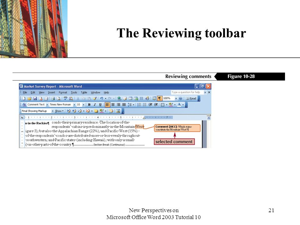 XP New Perspectives on Microsoft Office Word 2003 Tutorial 10 21 The Reviewing toolbar
