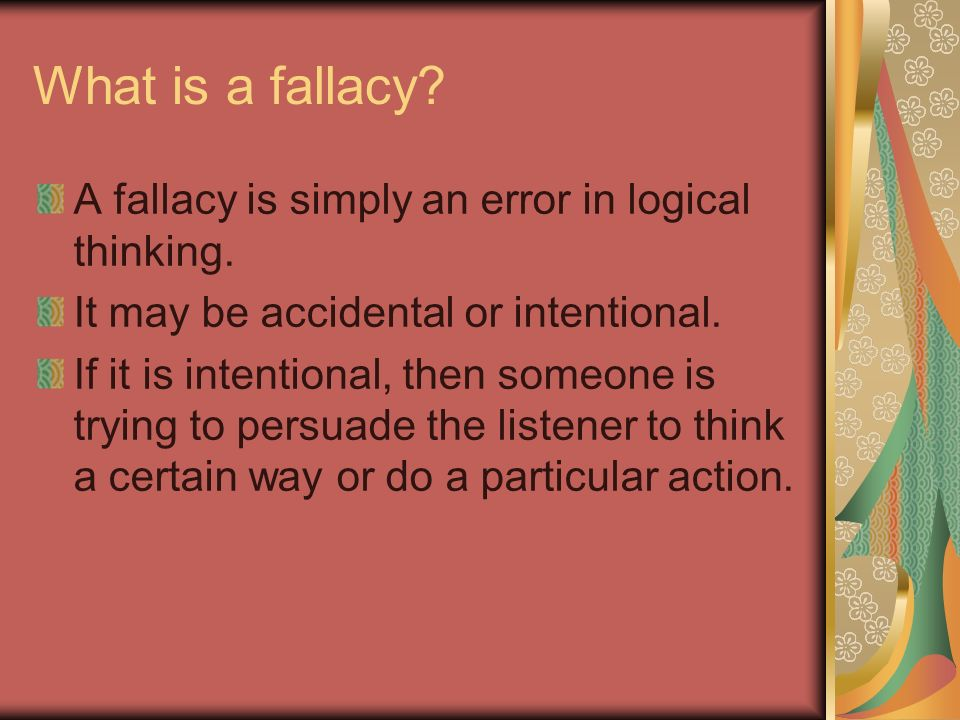 False Dichotomy (Simplification) This one states only two positions for you to take although others are possible.