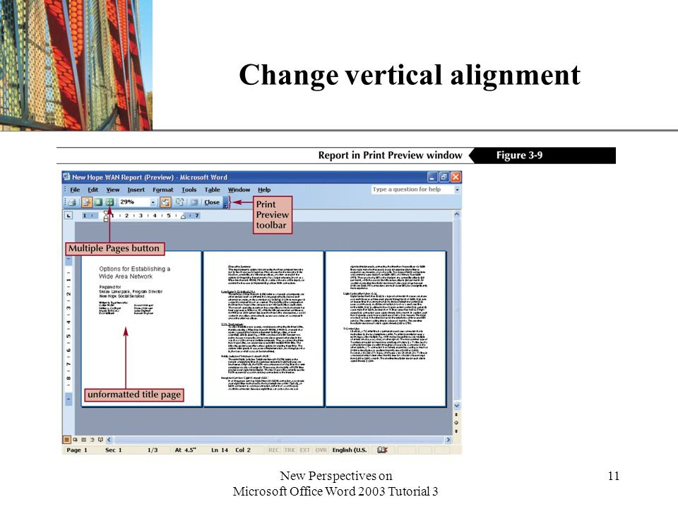 XP New Perspectives on Microsoft Office Word 2003 Tutorial 3 11 Change vertical alignment