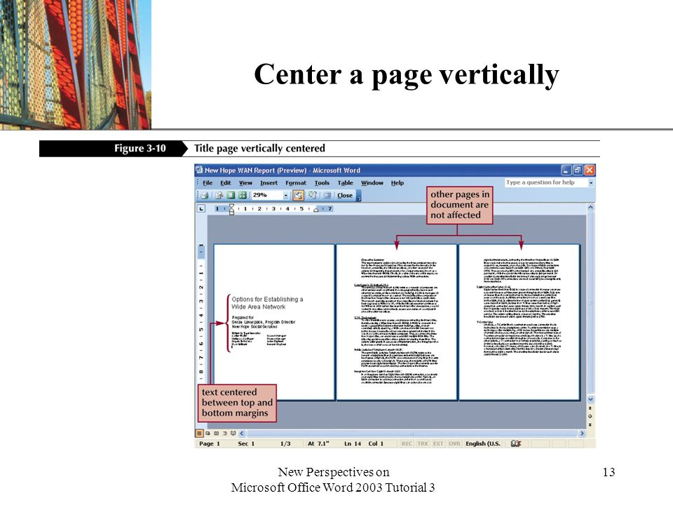 XP New Perspectives on Microsoft Office Word 2003 Tutorial 3 13 Center a page vertically