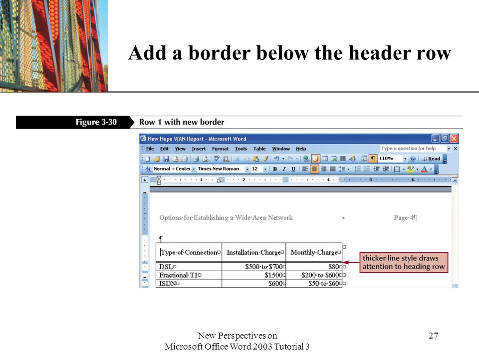 XP New Perspectives on Microsoft Office Word 2003 Tutorial 3 27 Add a border below the header row