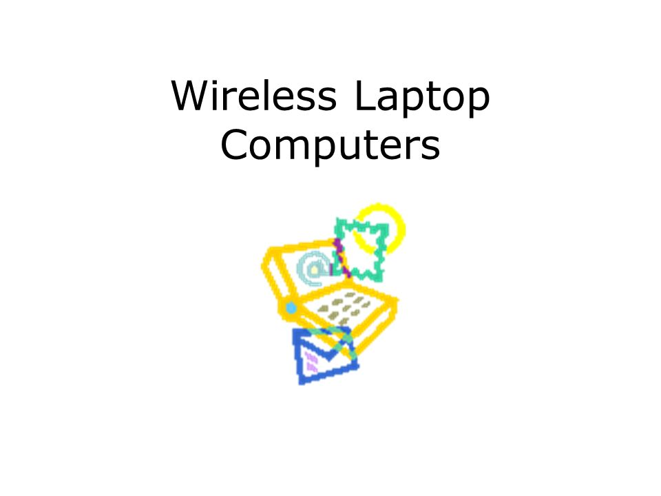 Wireless Laptop Computers