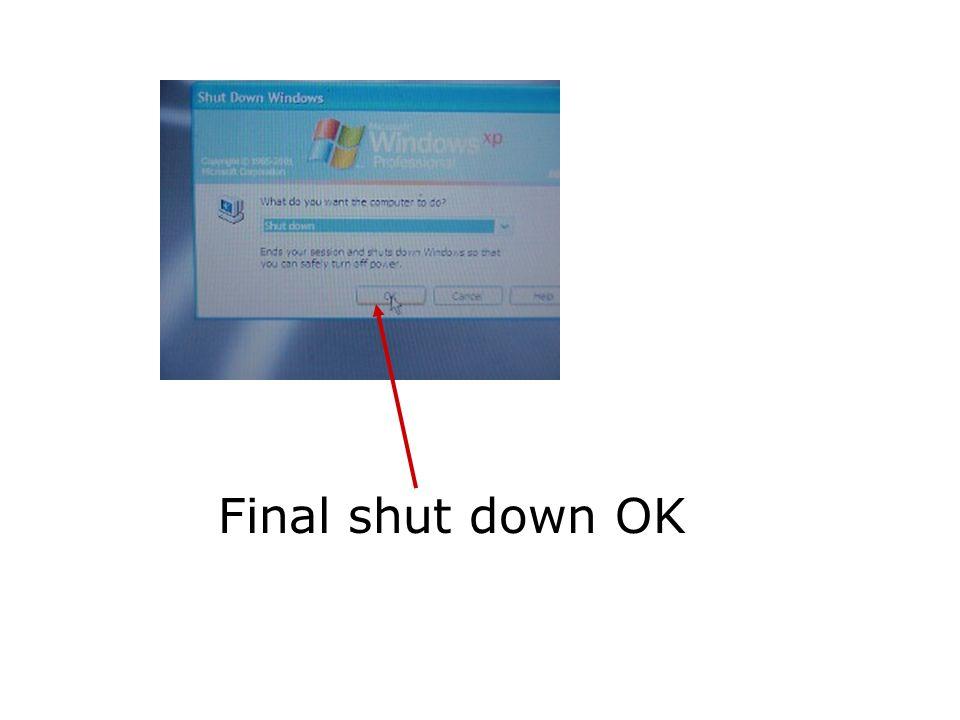 Final shut down OK