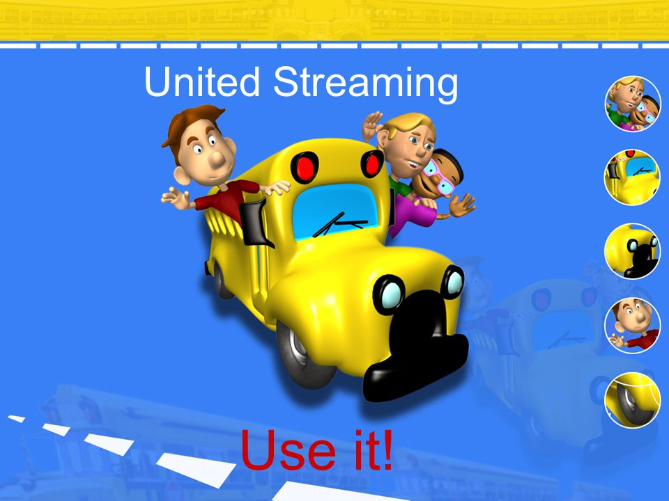 United Streaming Use it!