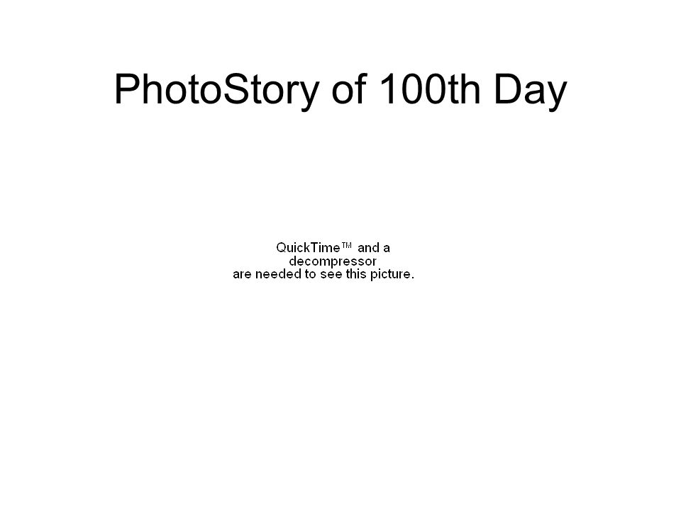 PhotoStory of 100th Day