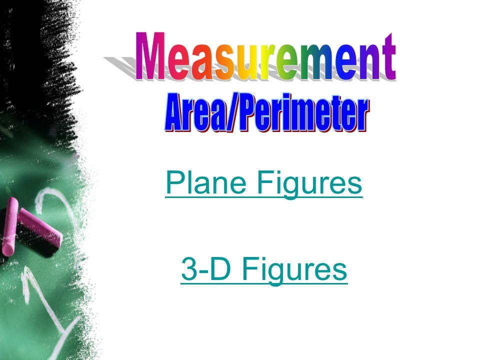 Plane Figures 3-D Figures