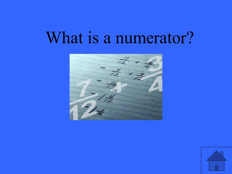What is a numerator?
