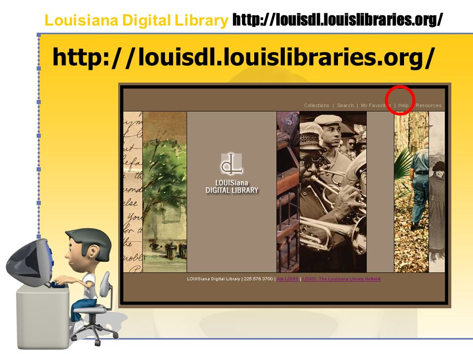 Louisiana Digital Library http://louisdl.louislibraries.org/ http://louisdl.louislibraries.org/