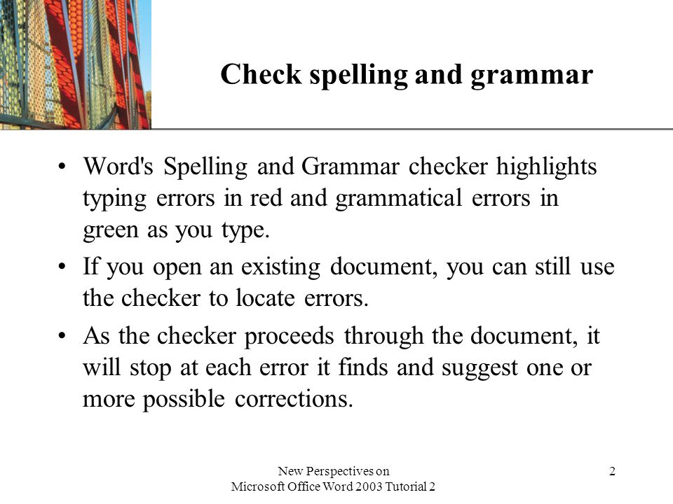 XP New Perspectives on Microsoft Office Word 2003 Tutorial 2 3 The Spelling and Grammar dialog box