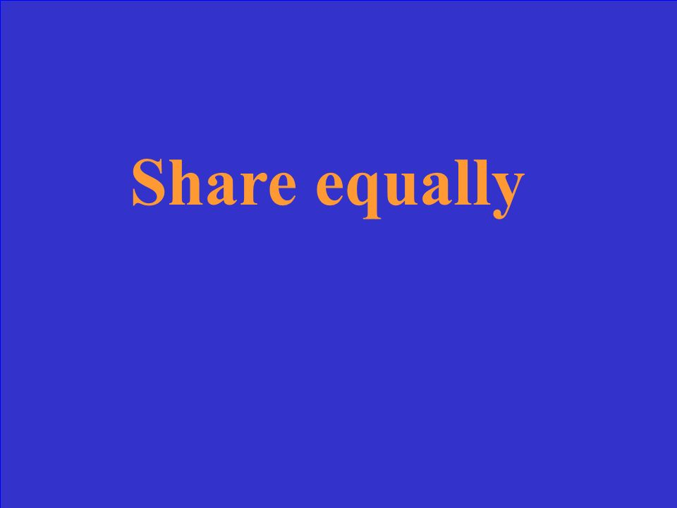 Share equally
