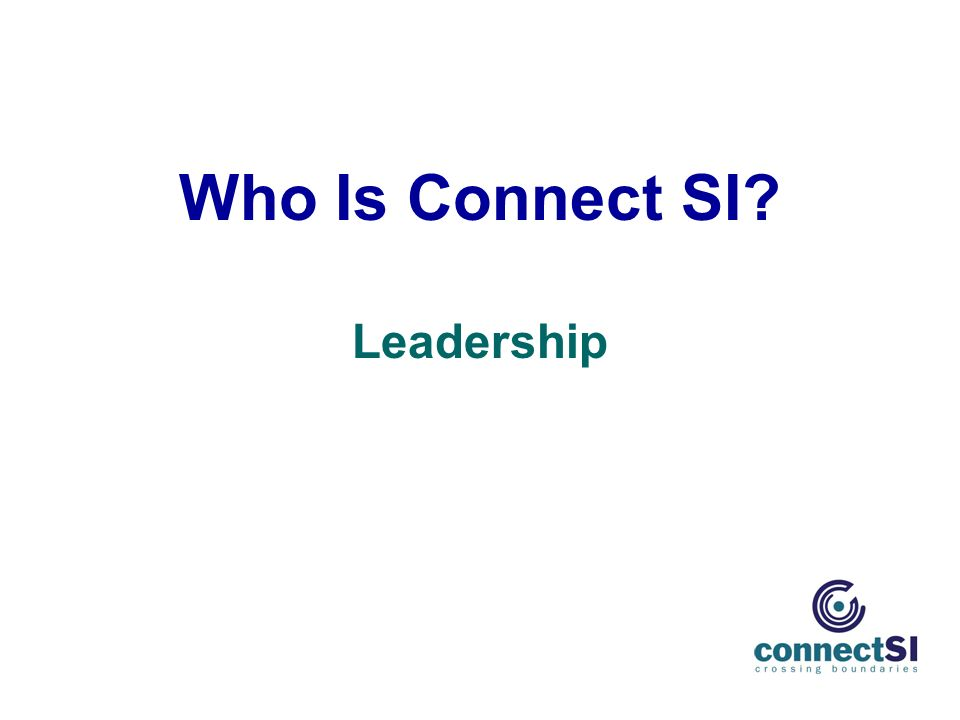 Who Is Connect SI Leadership