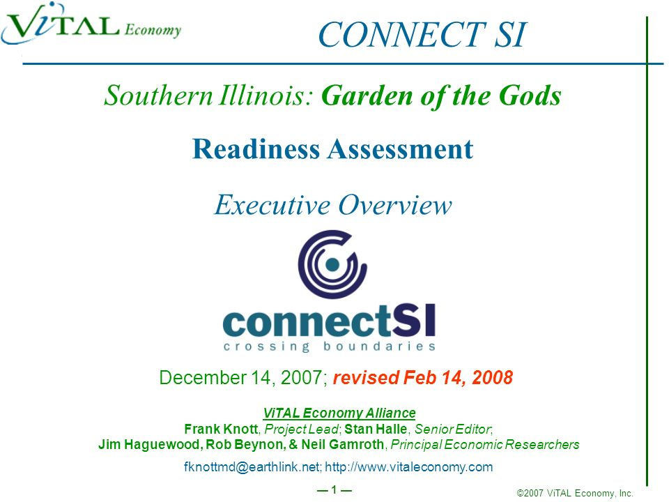 ©2007 ViTAL Economy, Inc. Executive Overview 1 Stay cool Southern Illinois: Garden of the Gods Readiness Assessment Executive Overview December 14, 20