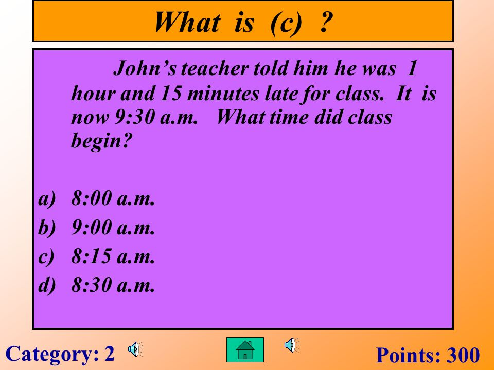 What is (b) . How many minutes are in ¼ of an hour.