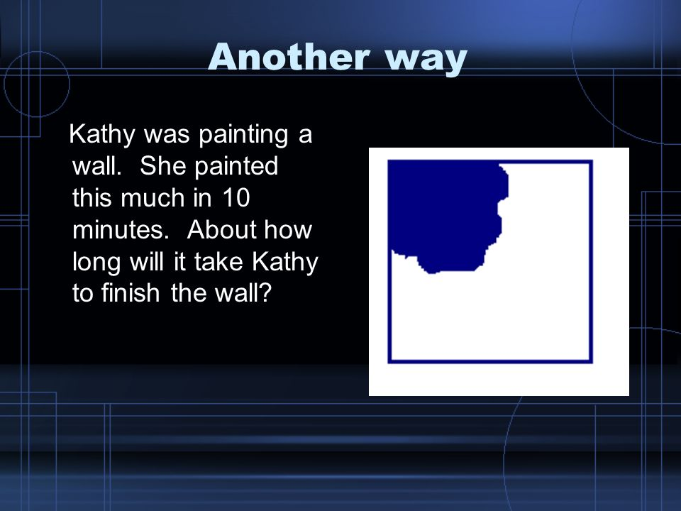 Another way Kathy was painting a wall.She painted this much in 10 minutes.