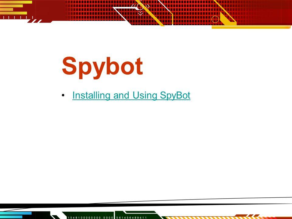 Spybot Installing and Using SpyBot