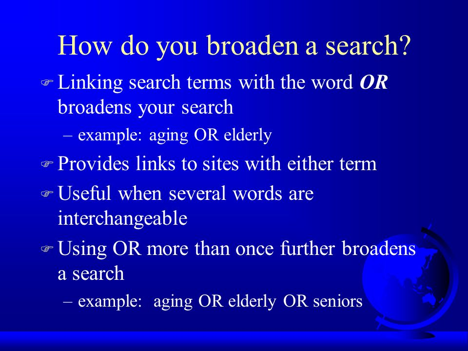 How do you narrow a search.