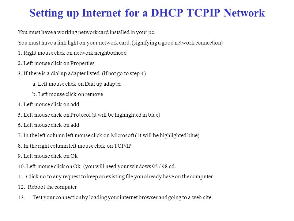 Setting Up Internet on Your computer if you are on a school internet (Determining TCPIP Network type) TCPIP – Transport Connection Protocol Internet P