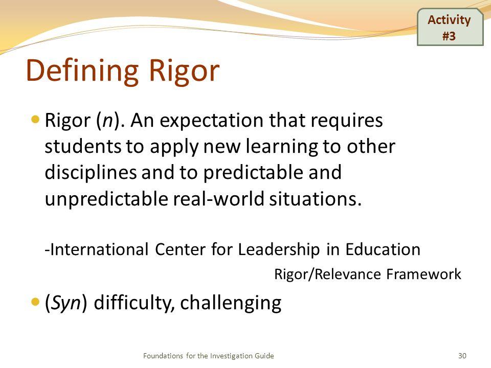 Defining Rigor Rigor (n).