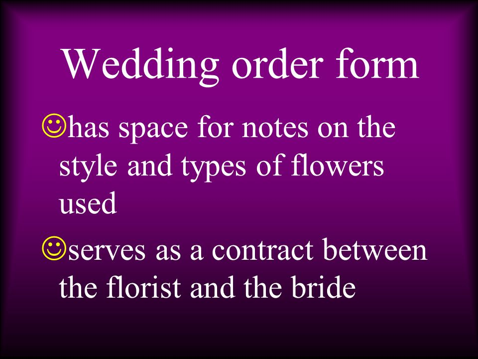 Wedding order form u sed for planning floral decorations l ists the majority of items needed for the wedding