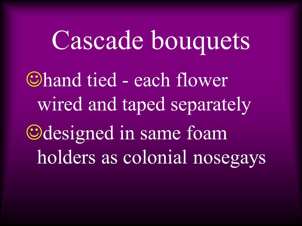 c ascade may be any length from one foot to floor length c ascade is extremely popular with brides