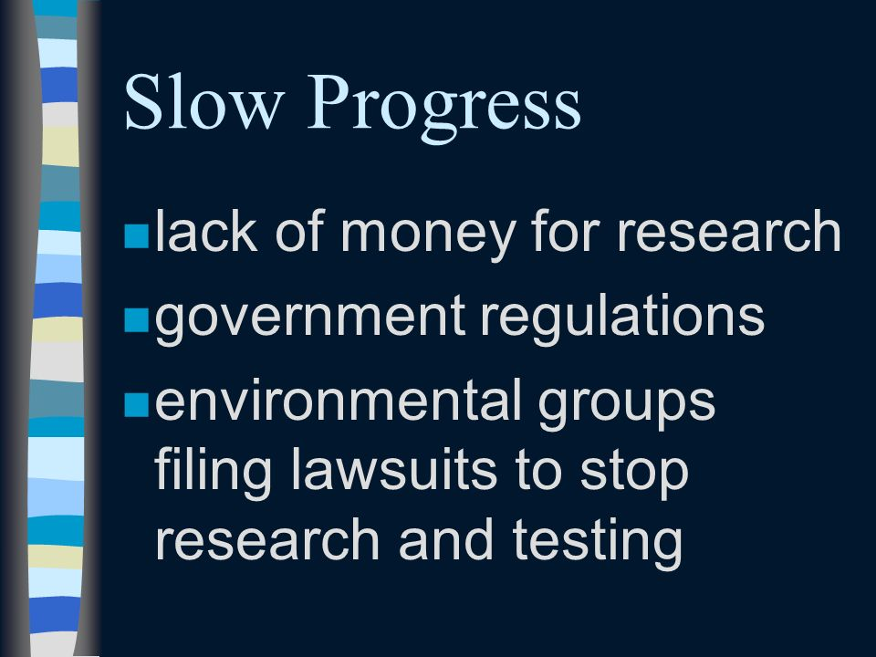 Slow Progress nmnmany characteristics are controlled by multiple genes instead of a single gene