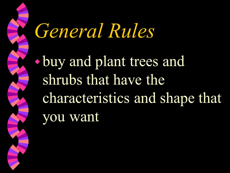 General Rules wpwpruning in summer results in greater dwarfing than pruning in late winter months