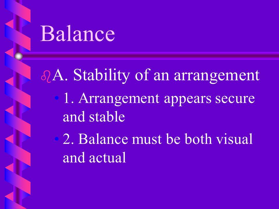Design Elements b b B. Form b b 1. Shape of silhouette of an arrangement.