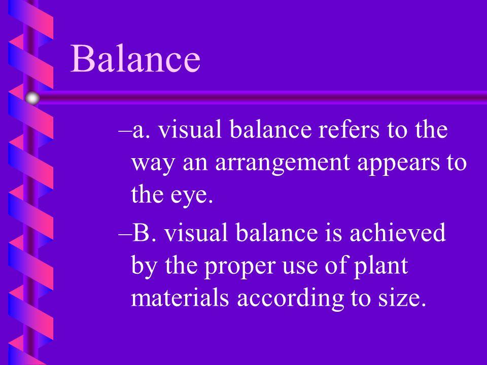 Balance b b 3. Symmetrical arrangements should be displayed against a symmetrical background.