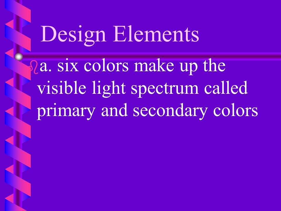 Design Elements b the color wheel is made up of 12 colors