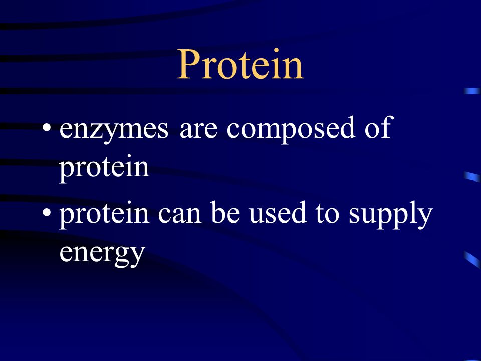 Protein enzymes are composed of protein protein can be used to supply energy