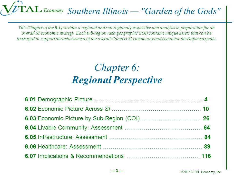 ©2007 ViTAL Economy, Inc. 3 Chapter 6: Regional Perspective 6.01 Demographic Picture ……………………………………………….. 4 6.02 Economic Picture Across SI …………………………