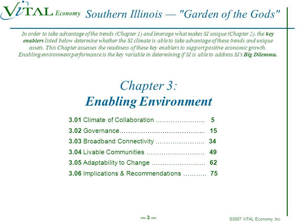 ©2007 ViTAL Economy, Inc. 3 Chapter 3: Enabling Environment 3.01 Climate of Collaboration ………………….. 5 3.02 Governance…………………..…………….. 15 3.03 Broadban