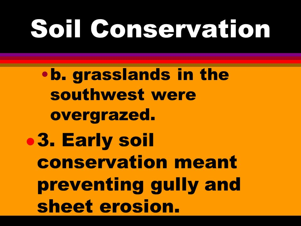 Soil Conservation l 2.