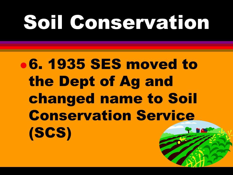 Soil Conservation l 4.
