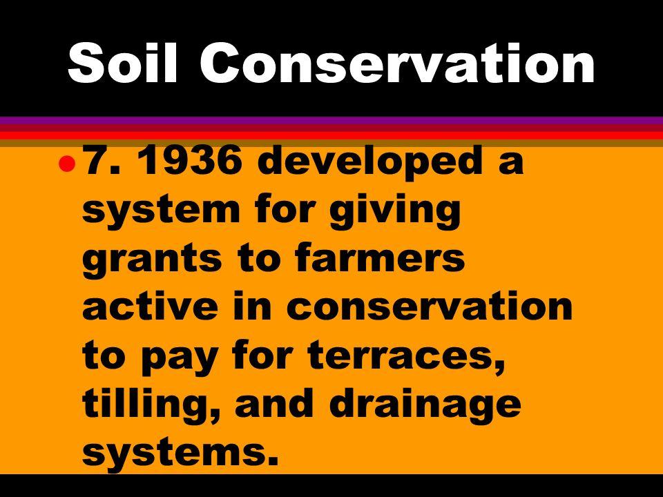 Soil Conservation l 6.