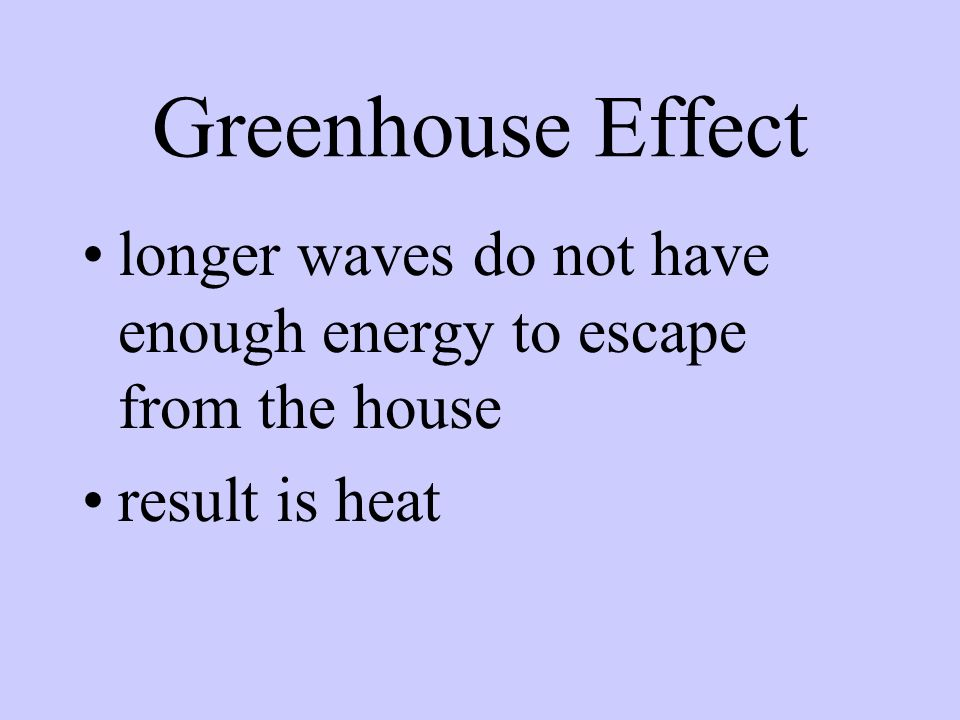 plants re-radiate green light in longer waves long waves do not have as much energy as the short waves