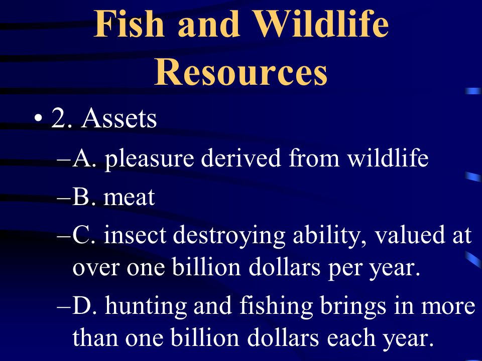 Fish and Wildlife Resources A.