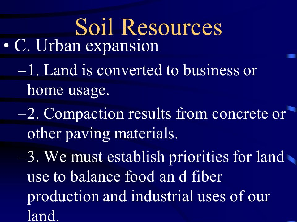 Forest Resources B.Production –1. Since colonial times U.S.