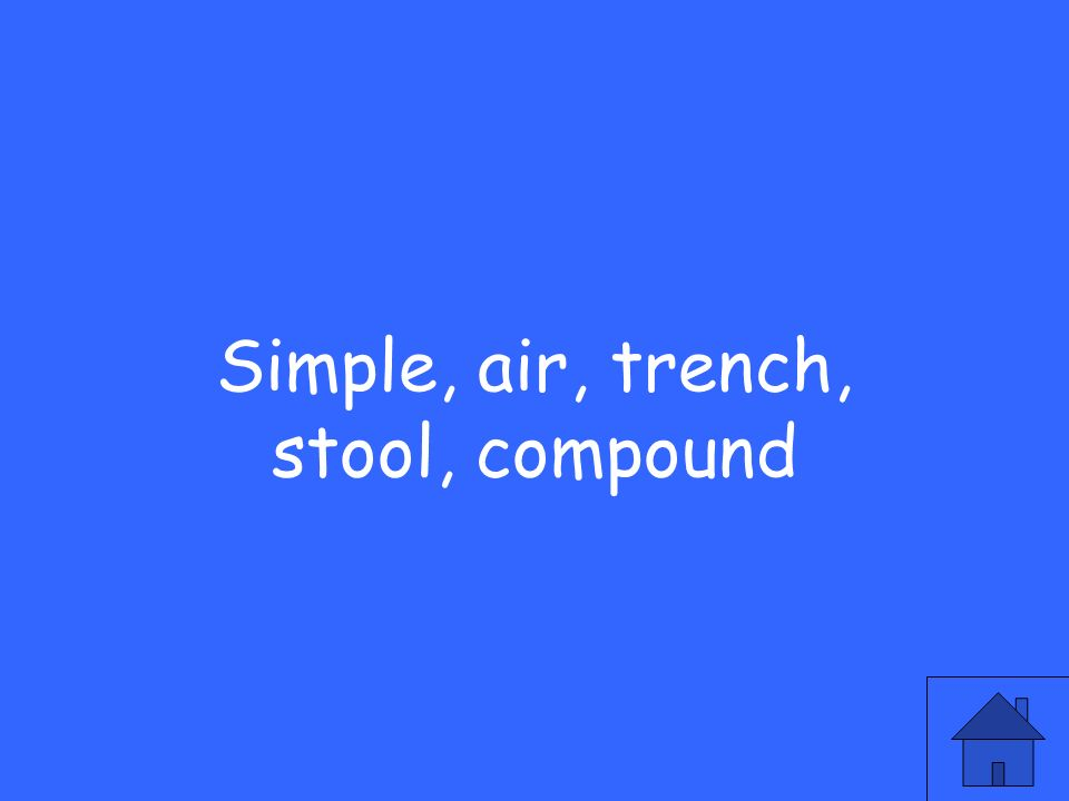 Simple, air, trench, stool, compound
