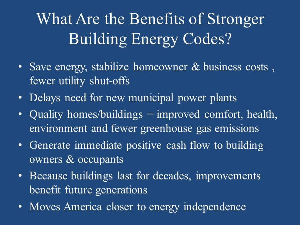 What Are the Benefits of Stronger Building Energy Codes.