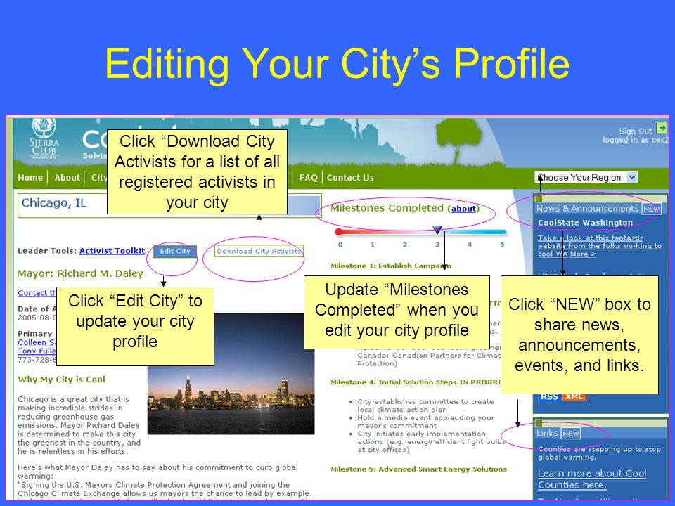 Editing Your Citys Profile Click Edit City to update your city profile Click Download City Activists for a list of all registered activists in your ci