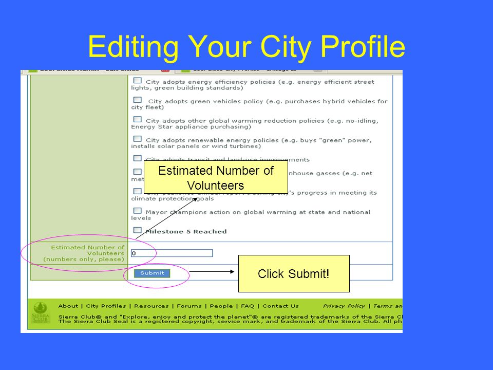 Editing Your City Profile Estimated Number of Volunteers Click Submit!